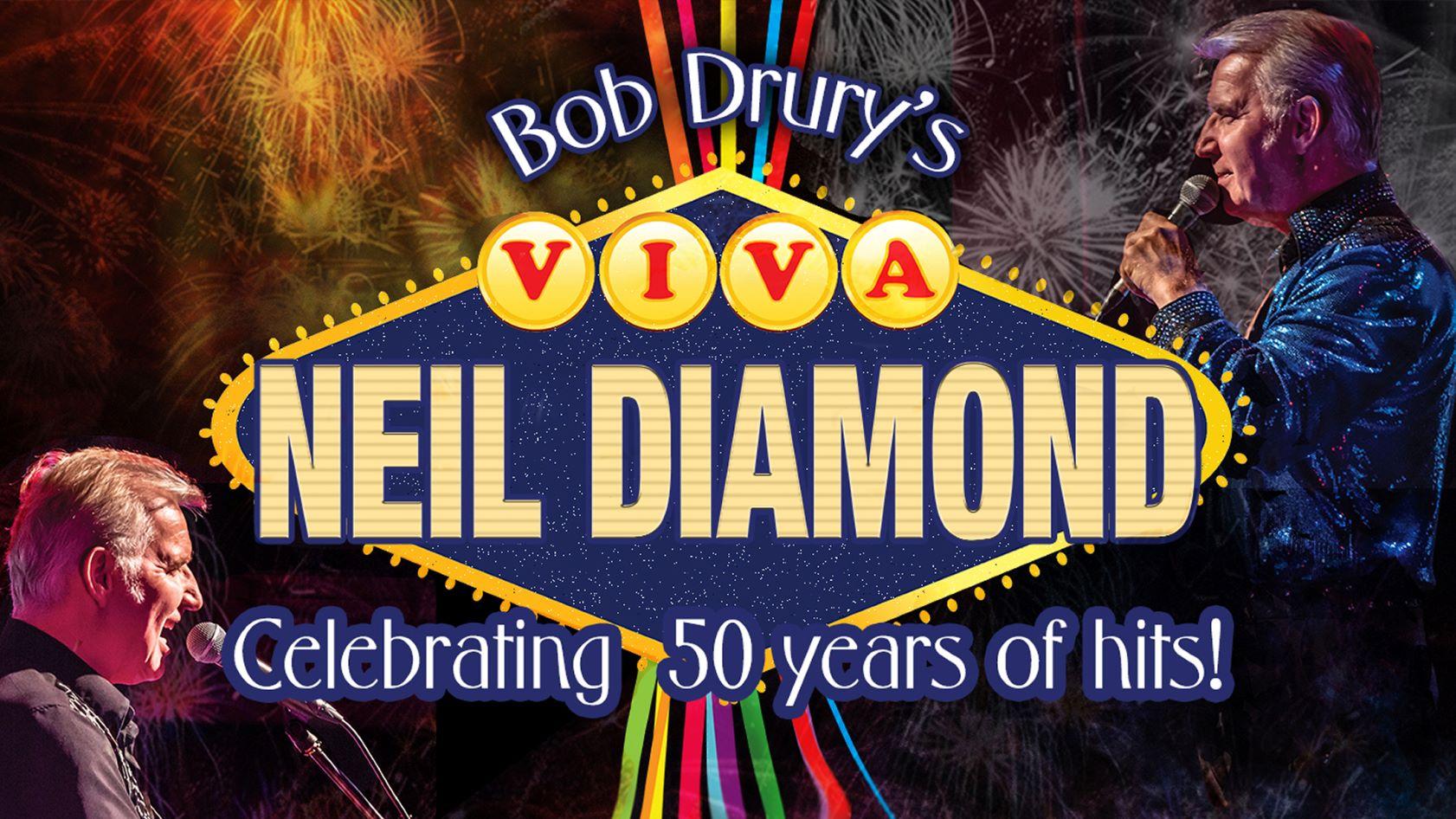 Bob_Drury_Viva_Neil_Diamond_Slide